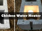 17 Best Ideas About DIY Chicken Water Heaters